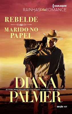 REBELDE / MARIDO NO PAPEL - Diana Palmer