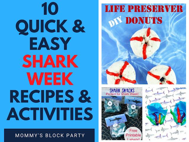 10 Quick & Easy Shark Week Recipes & Activities #SharkWeek