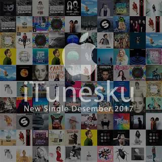 iTunes New Single Bulan Desember 2017