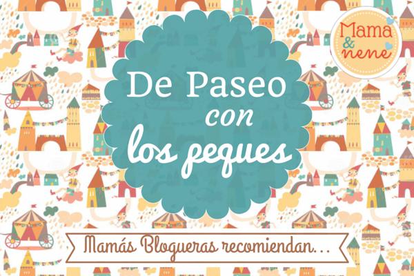 PASEOS-NIÑOS-BLOGGER-MAMAYNENE