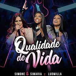 Baixar Qualidade De Vida - Simone & Simaria, Ludmilla Mp3