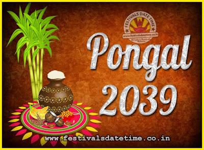 2039 Pongal Festival Date & Time, 2039 Thai Pongal Calendar