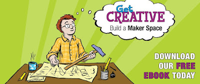 POSTER: Get Creative Build a Maker Space Download Our Free EBook Today