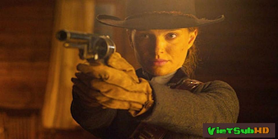 Phim Tay Súng Miền Tây VietSub HD | Jane Got a Gun 2016