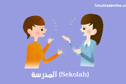 Contoh Percakapan Bahasa Arab 2 Orang Perempuan Tentang Sekolah