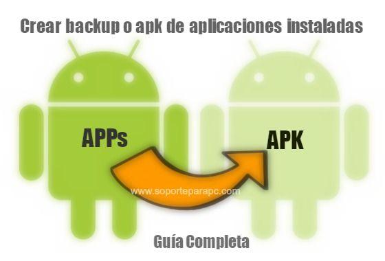 hacer backup en apks de aplicaciones Android