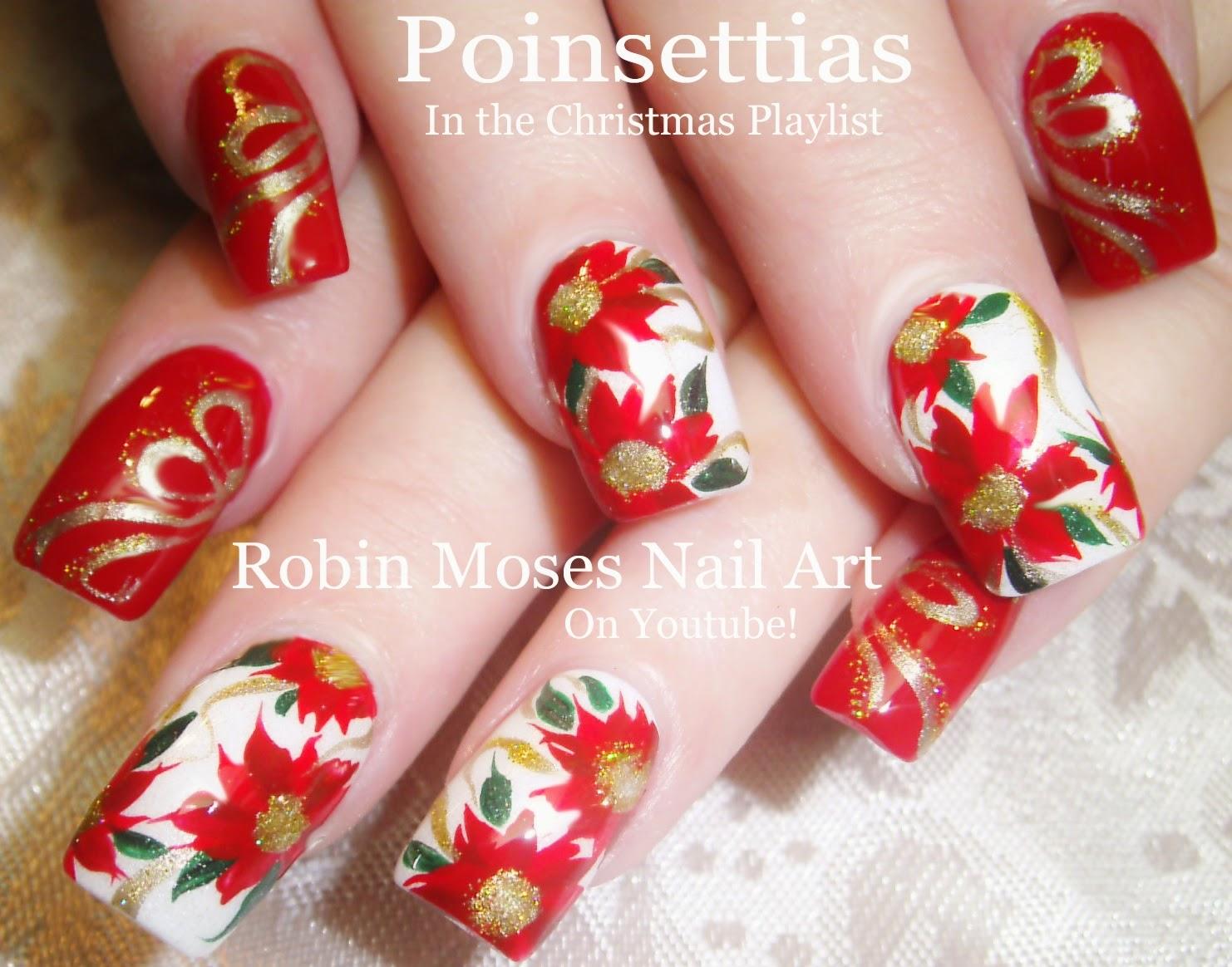 Robin Moses Nail Art Quot Christmas Nails Quot Quot Christmas Nail Art Quot Quot Xmas Nails Quot Quot Poinsettia Nails