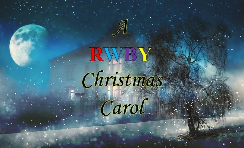 Rwby Christmas.The Blog Of Bryan C Laesch A Rwby Christmas Carol Stave V