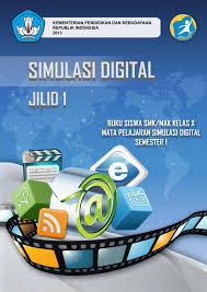 Download Buku Materi Simulasi Digital Semester 1 Kurikulum 2013 Revisi 2017