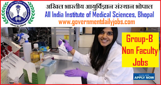 AIIMS Bhopal Recruitment 2018 for 169 Non –Faculty Group 'B' Posts