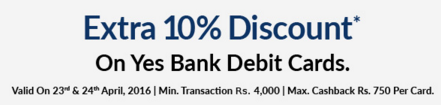 10% Off on Snapdeal Using Yes Bank Debit Cards