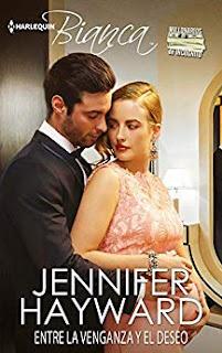 Entre la venganza y el deseo- Jennifer Hayward