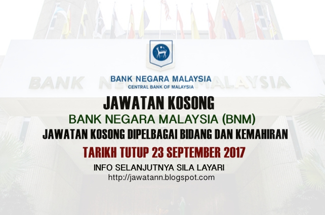 Jawatan Kosong Bank Negara Malaysia 2017