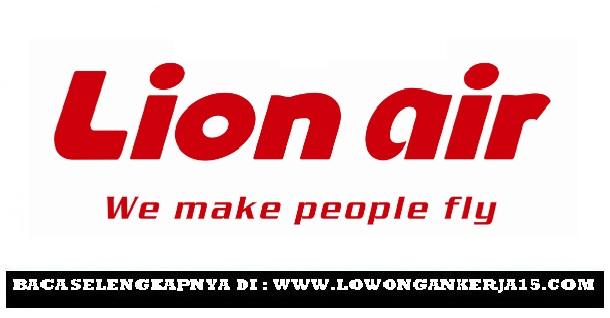 Lowongan kerja Lion Air Tahun 2017