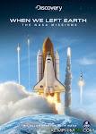 Khi Chúng Ta Rời Trái Đất: Các Sứ Mệnh NASA - When We Left Earth: The NASA Missions