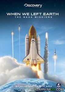 Khi Chúng Ta Rời Trái Đất: Các Sứ Mệnh NASA