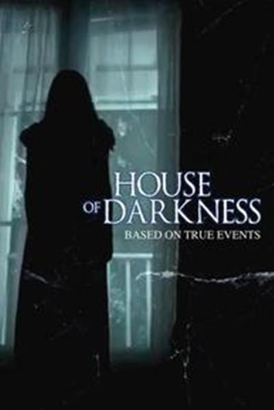 House Of Darkness 2016 full movie