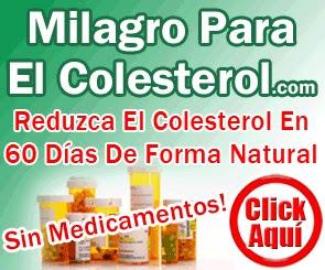 Milagro Para El Colesterol. Tratamiento Natural