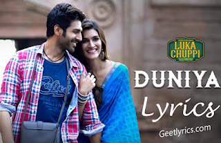 Duniyaa Full Hindi Song Lyrics - Luka Chuppi - Akhil - Dhvani B