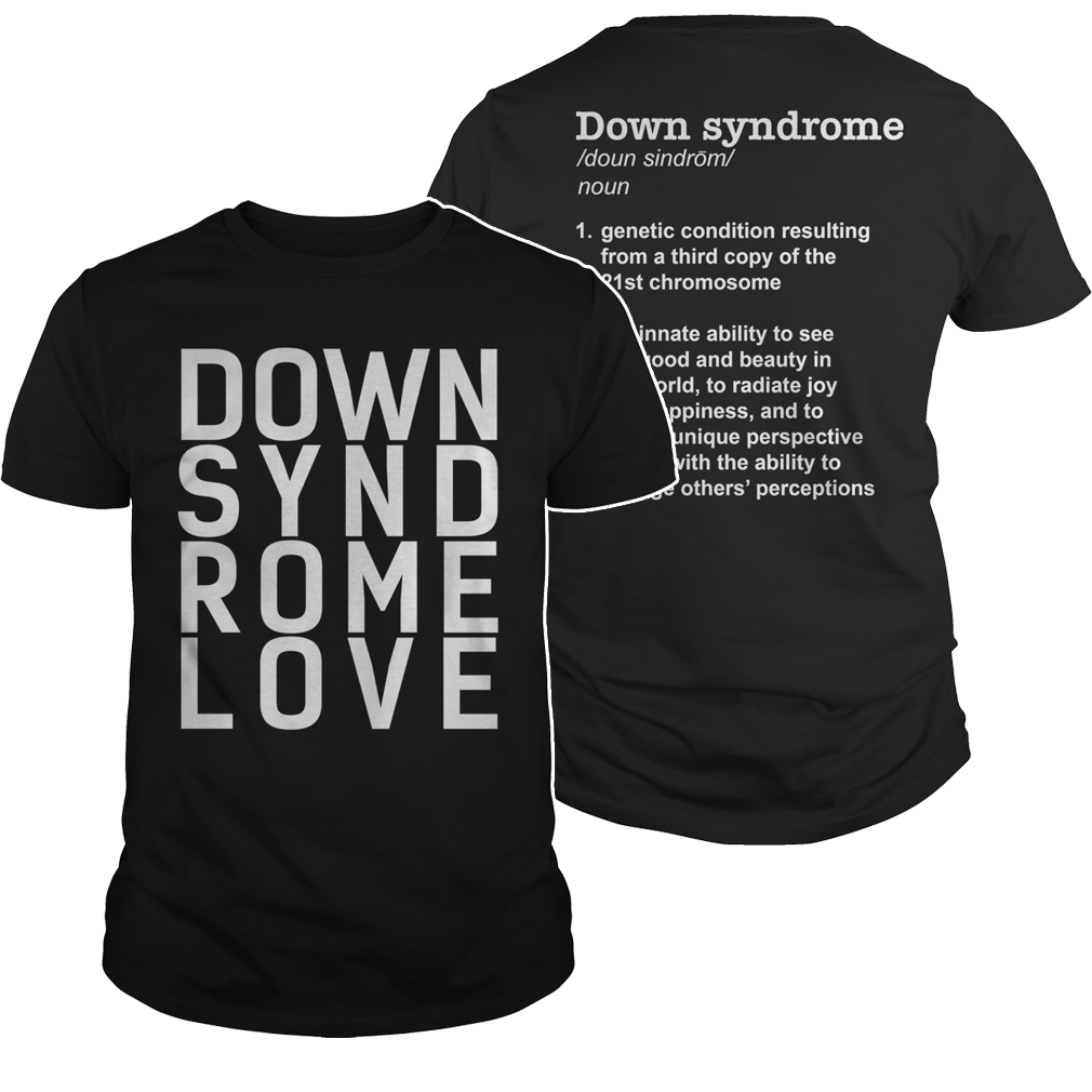 down syndrome definition shirt – down syndrome love shirt - mdreview