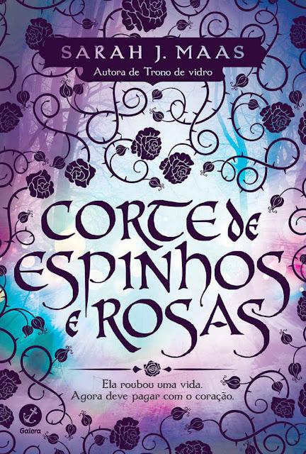 Corte de espinhos e rosas Sarah J. Maas