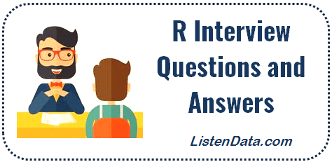 Top 100 R Interview Questions and Answers for 2019
