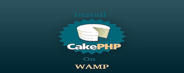 How to install CakePHP on localhost Wamp