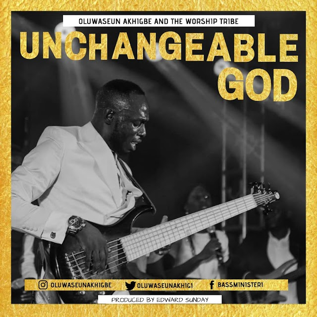 "NEW MUSIC: Oluwaseun Akhigbe - ""Unchangeable God"" (Praise Medley)"