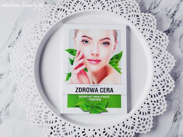 zdrowa-cera-lucyna-majchrzak-poradnik-ksiazka-blog-opinie-tradzik