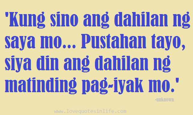 Best Tagalog Hugot Quotes For 2015 Love Quotes In Life