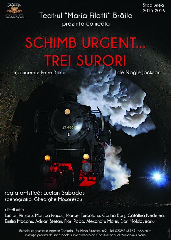 """Teatrul Maria Filotti vă invită sa vizionati pe scena Teatrului Fani Tardini din Galați premiera spectacolului """"Schimb urgent...trei surori"""" de Nagle Jackson"""