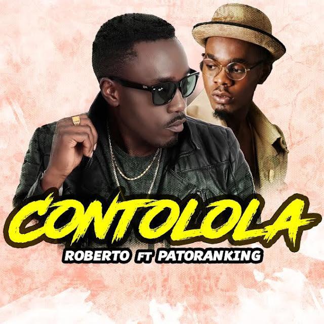 Roberto – Contolola ft. Patoranking