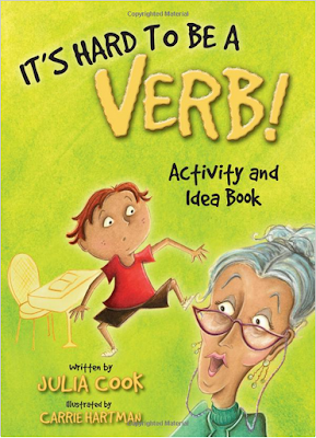Activities for the 'It's Hard to be a Verb' book by Julia Cook