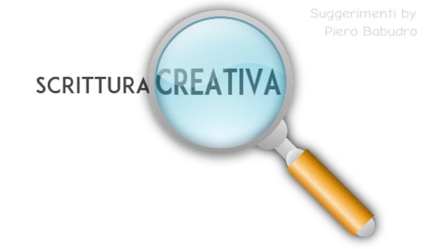 scrittura creativa piero babudro suggerimenti