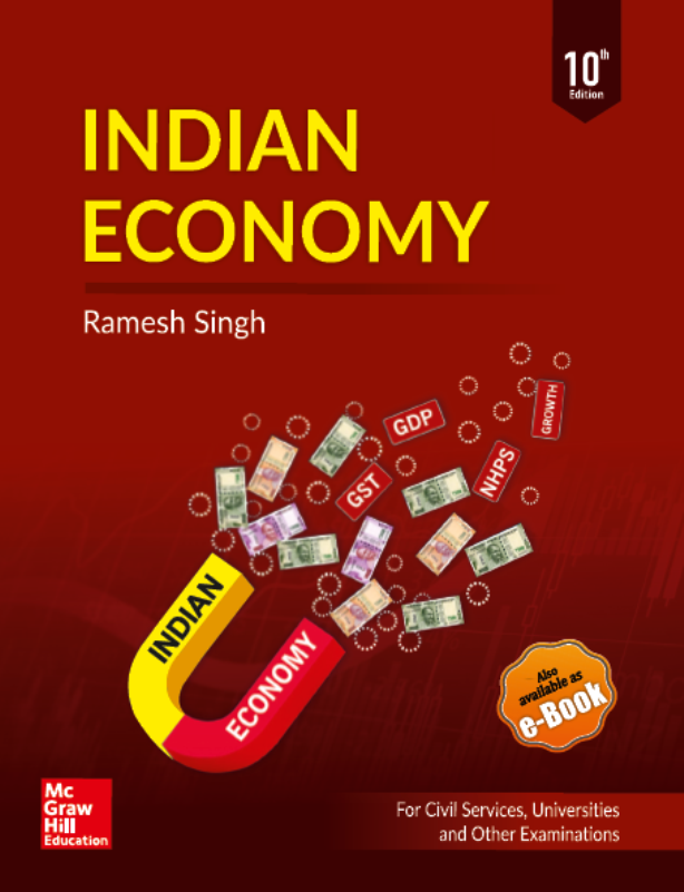 Indian Economy By Ramesh Singh : For UPSC Exam PDF Book