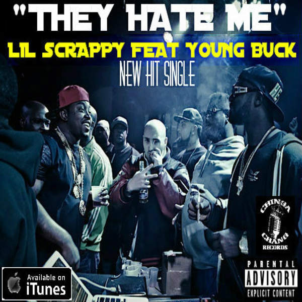 Lil Scrappy - They Hate Me (feat. Young Buck) - Single Cover
