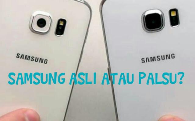 11 Cara Simpel Membedakan Mana Hp Android Samsung Ori Atau Palsu