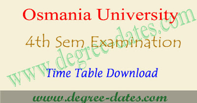 OU degree 4th sem time table 2018-2019, ou ug 4th semester results 2018