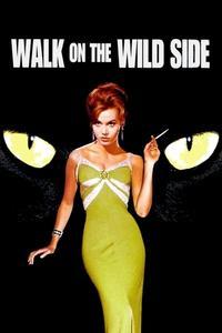 Watch Walk on the Wild Side Online Free in HD