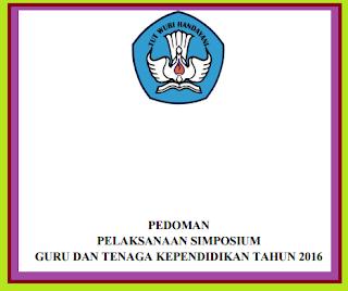 gambar pedoman lengkap Pelaksanaan Simposium Guru Dan Tenaga Kependidikan Tahun 2016