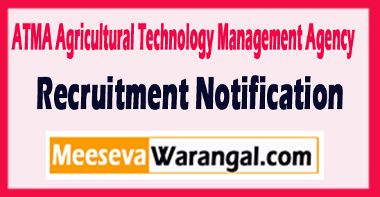 ATMA Agricultural Technology Management Agency Recruitment Notification 2017