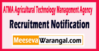 ATMA Agricultural Technology Management Agency Recruitment Notification 2017 Last Date 30-05-2017