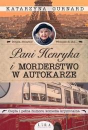 http://lubimyczytac.pl/ksiazka/4877879/pani-henryka-i-morderstwo-w-autokarze