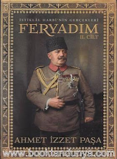 Ahmet İzzet Paşa - Feryadım Cilt 2