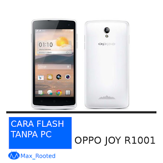 flashing oppo joy r1001 tanpa pc