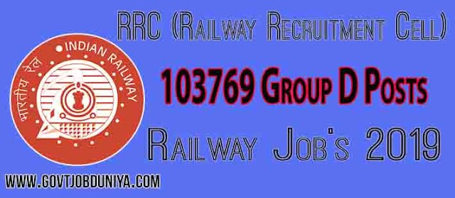 RRC (Railway Recruitment Cell) - 103769 Group D Posts - Railway Job's 2019