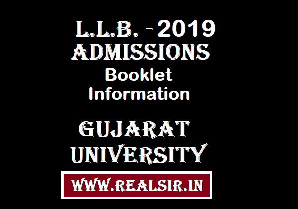 L.L.B. Admissions Information Booklet -2019 Gujarat University
