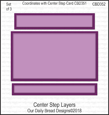Custom Die: Center Step Layers