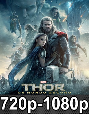 Thor: Un Mundo Oscuro (2013) HD 720p, 1080p Dual Latino-Inglés