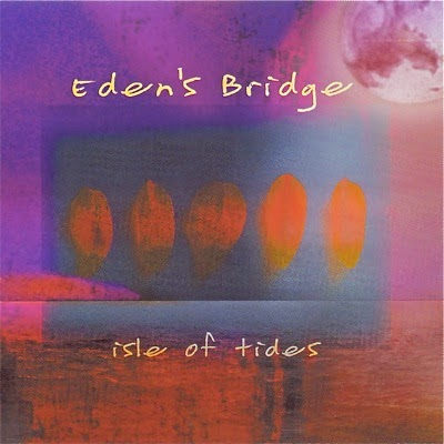Eden's Bridge - Isle Of Tides (2002)